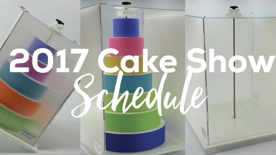 2017 Cake Show Schedule
