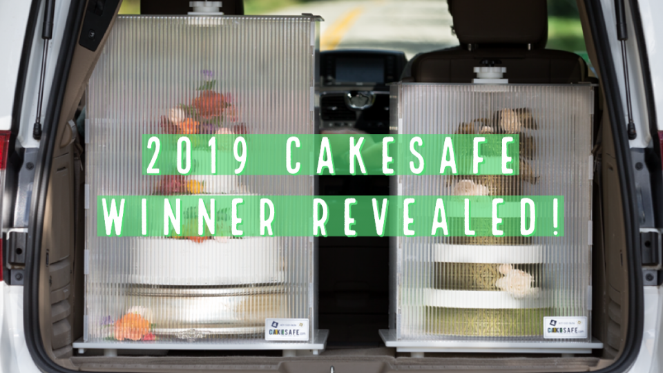 2019 CakeSafe Winner Revealed