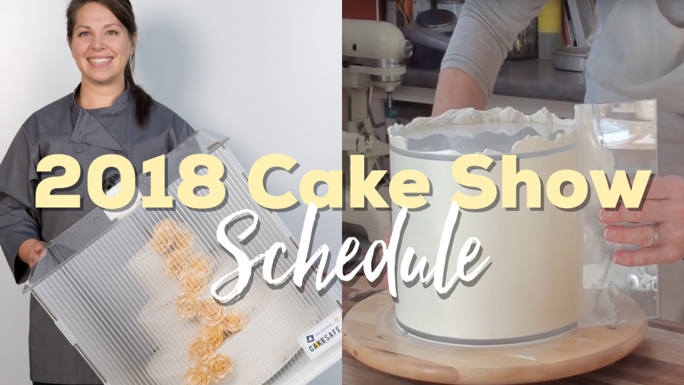 CakeSafe's 2018 Cake Show Schedule